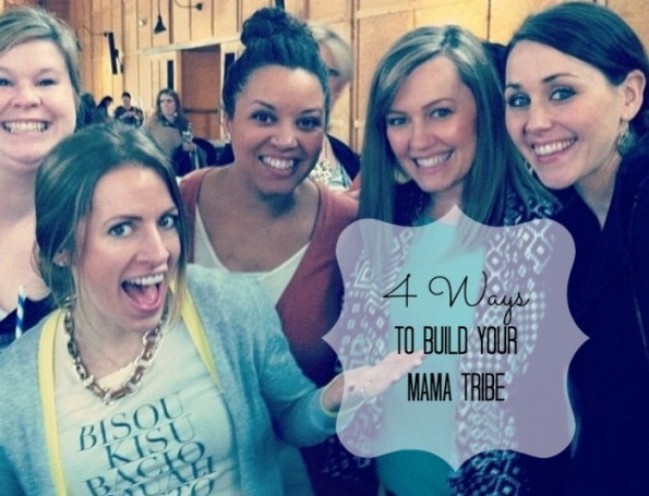 4-Ways-To-Build-Your-Mama-Tribe-3