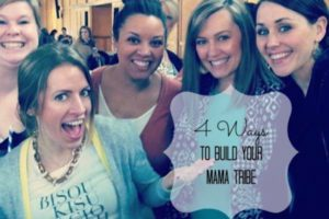 4-Ways-To-Build-Your-Mama-Tribe-featured