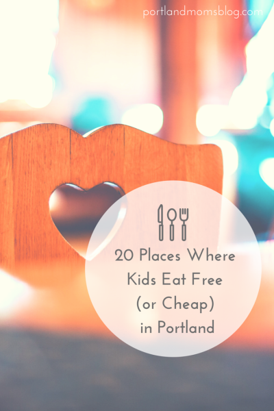 kids-eat-free-cheap-portland-restaurants-2