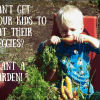 Can't Get Your Kids to Eat their