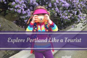 Explore Portland Like a Tourist