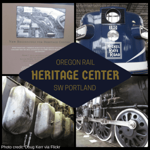 Oregon Rail Heritage Center