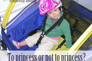 To princess or not to princess