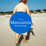 Oregon Coast Getaway: Our Family Weekend in Manzanita