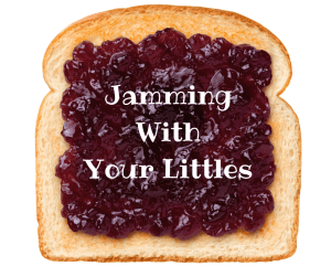 Jamming With Your Littles