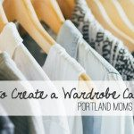 Capsule Wardrobe 101: How and Why to Take the Plunge