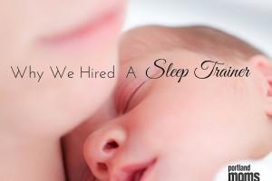 Hiring A Sleep Trainer