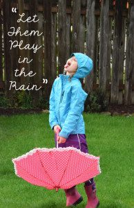 let-them-play-in-the-rain