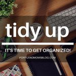 Tidy Up: The Busy Family's Guide to Home Organization