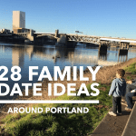 28 Family Date Ideas Around Portland