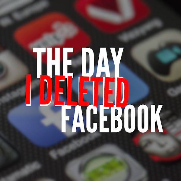 Unplugged, Deleting Facebook