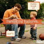 Parenting Failures: They Happen to All of Us
