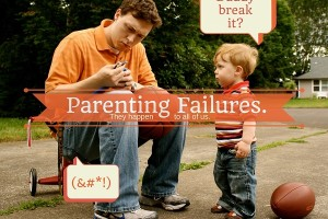 parenting failures