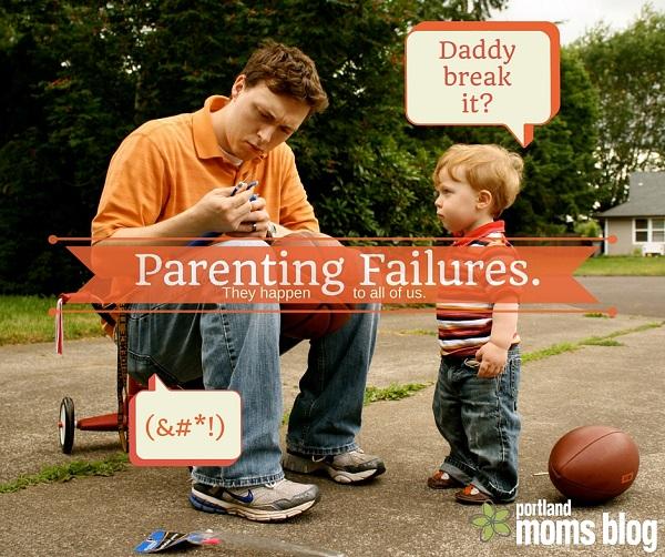 parenting failures