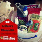 When Sickness Strikes: A Mom's Illness Kit