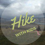 Get Outside! 6 Tips for Making Hiking with Kids Fun