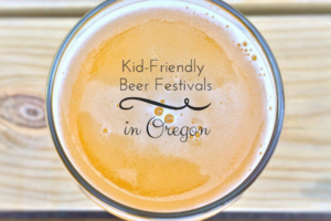 Kid-Friendly Beer Festivals