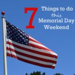 Staycation: 7 Things To Do On Memorial Day Weekend