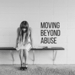 More Than A Survivor: Moving Beyond Abuse