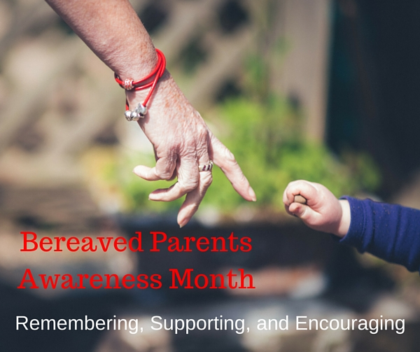 child loss, bereaved parents month, bereaved parents awareness month