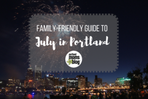 Portland Family Events July