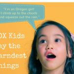 (Portland) Kids Say the Darndest Things