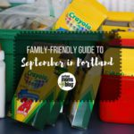 September Guide to Family-Friendly Fun in Portland