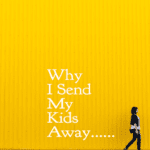 6 Reasons Why I Send My Kids Away Each Year