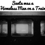 Santa Was a Homeless Man on the Max