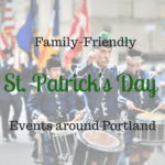 Family-Friendly St. Patrick's Day Events Around Portland