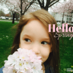 Hello Spring! My Four Favorite Things About This Season