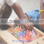 Building Community in 5 Easy Steps