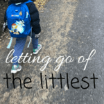 Back Pain, Heartache and Letting Go of the Littlest