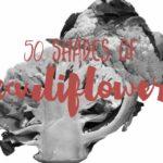 50 Shades of Cauliflower