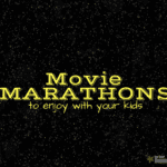 Movie Marathons to Enjoy With Your Kids