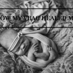 How My VBAC Healed Me