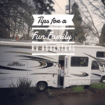 8 Tips for a Fun Family RV Adventure