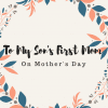 first mom on mothers day