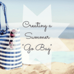 Creating A Summer Go Bag