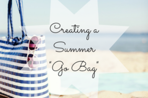 Creating a Summer Go Bag-3