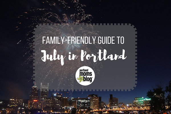 Portland-Family-Events-July_600