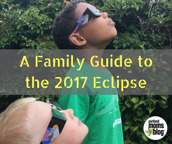 Family Guide to the 2017 Eclipse