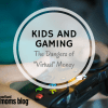 Kids and Gaming