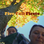 Five Firsts for an Autumn Baby