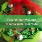4 Winter Wreaths to Make with Your Kids