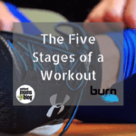 The Five Stages of a Workout