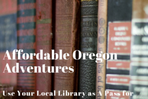 Affordable Oregon Adventures