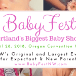 BabyFest NW Returns to PDX on April 28