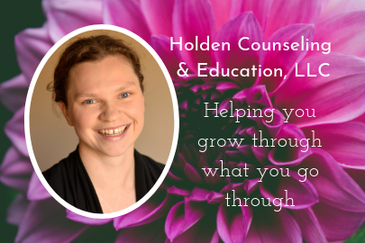 Image for Holden Counseling & Education with a headshot and tagline that reads Helping you grow through what you go through for the Portland Mom & Baby Guide