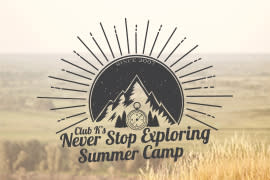Image of a mountain with the sun behind it and the text Club K's Never Stop Exploring Summer Camp